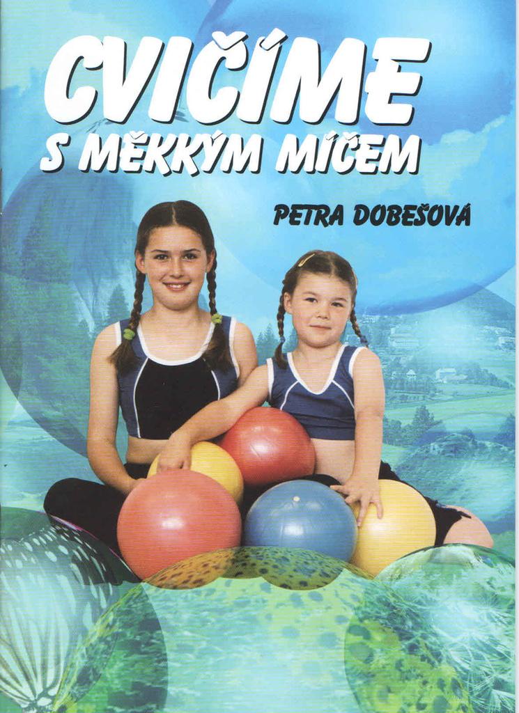 Cvičíme s měkkým míčem (brožura)