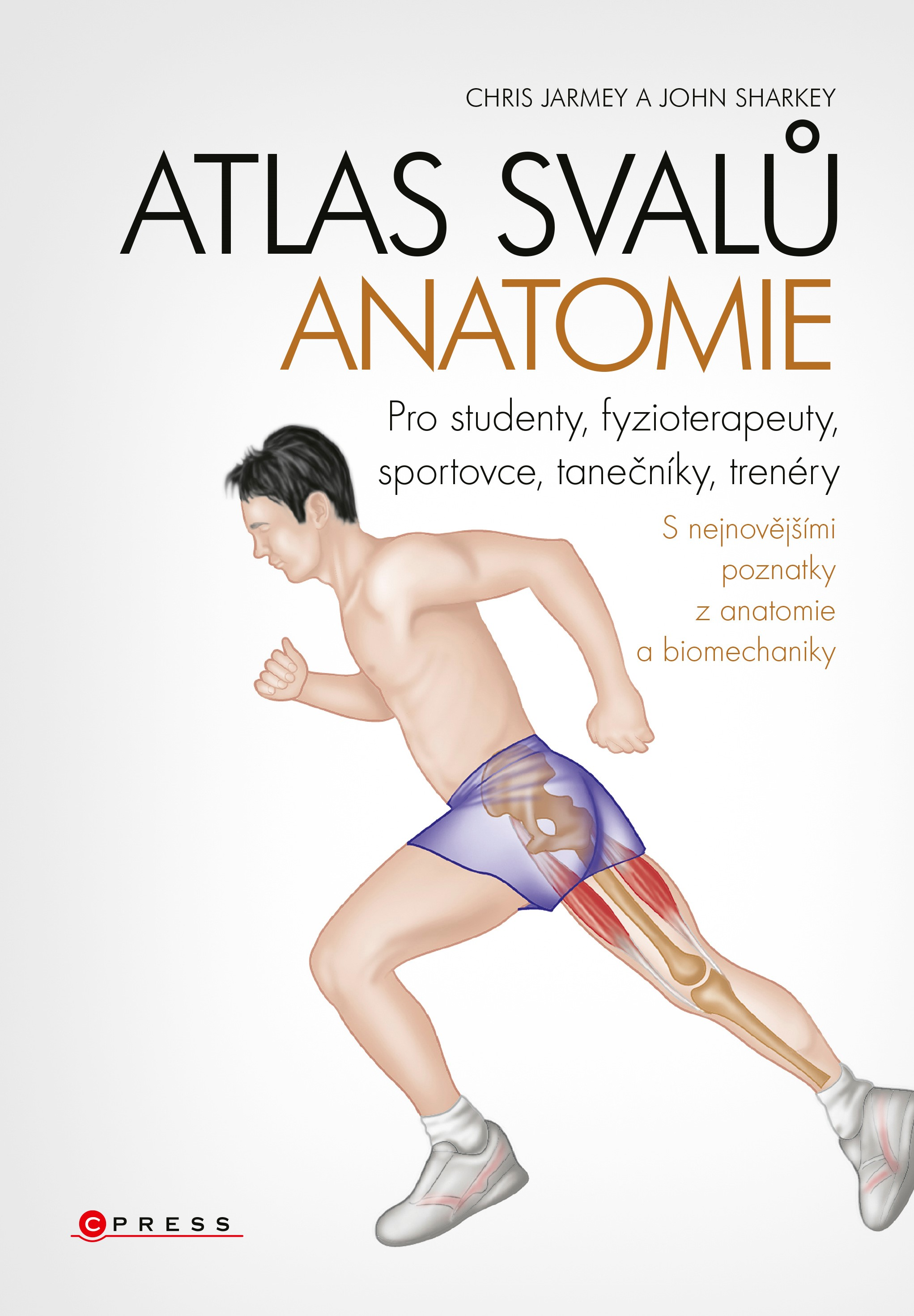 Atlas svalů - anatomie - Chris Jarmey, John Sharkey