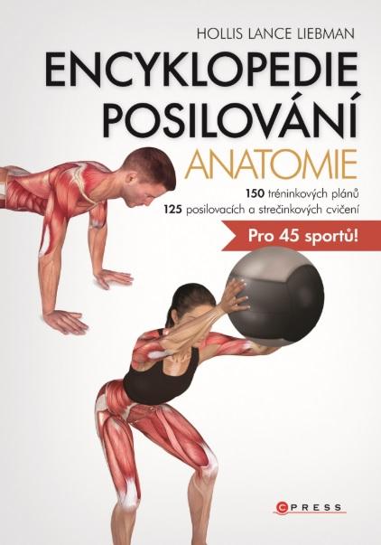 Encyklopedie posilování - anatomie - Hollis Lance Liebman