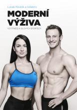 Moderní výživa ve fitness a silových sportech (Lukáš Roubík a kolektiv)