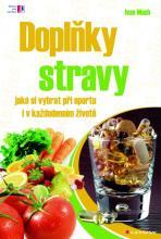 Doplňky stravy - jak si vybrat při sportu i v každodenním životě